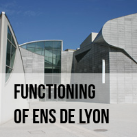 Functioning of ENS de Lyon