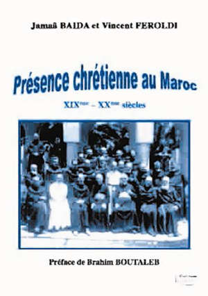 Book in French: PRESENCE CHRETIENNE AU MAROC