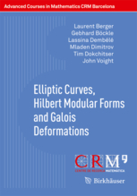 Book cover: Elliptic curves, Hilbert modular forms and Galois deformations.