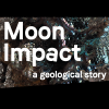 Exposition Moon Impact, a geological story